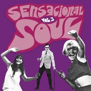 Sensacional Soul, Vol. 3: 28 Spanish Soul Stompers 1966-1976 album cover