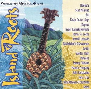 Island Roots Vol.1: Contemporary Music From Hawaii album cover