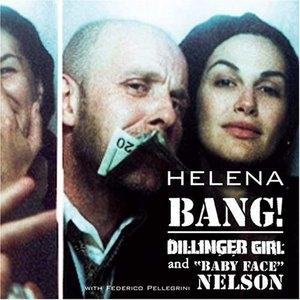 Bang! Dillinger Girl & Baby Face Nelson album cover