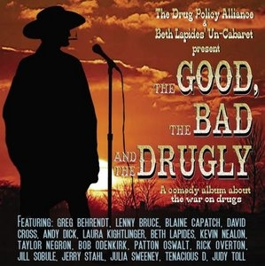 The Good, The Bad And The Drugly album cover