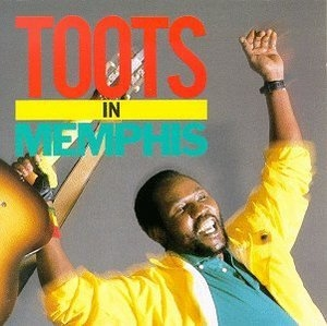 Toots In Memphis album cover