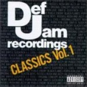 Def Jam Recordings: Classics Vol.1 album cover