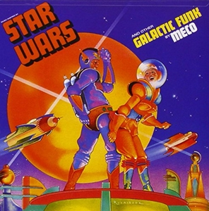 Music Inspired By Star Wars And Other Galactic Funk album cover