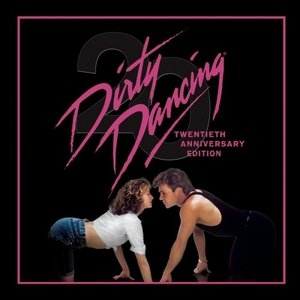 Dirty Dancing: 20th Anniversary Edition album cover