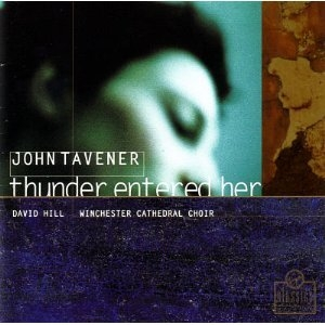 Tavener: Thunder Entered Her album cover