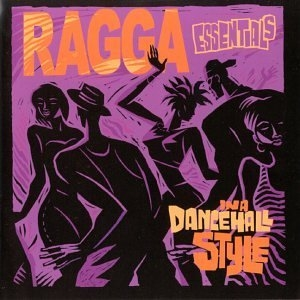 Ragga Essentials: In A Dance Hall Style album cover