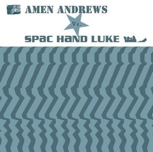 Amen Andrews Vs. Spac Hand Luke album cover