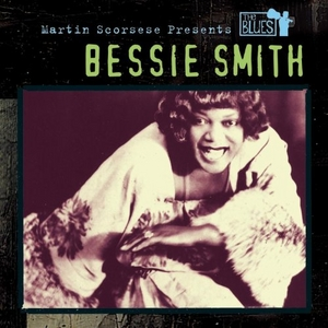 Martin Scorsese Presents The Blues: Bessie Smith album cover
