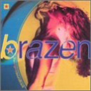Brazen: The Orginal Soundtrack album cover