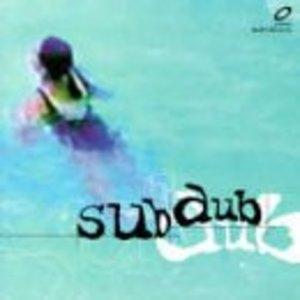 Sub Dub album cover