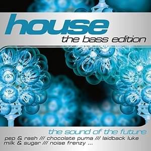 House: The Bass Edition album cover