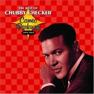The Best of Chubby Checker: Cameo Parkway 1959-1963 album cover