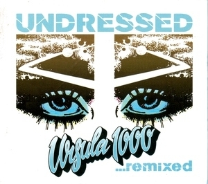 Undressed...Remixed album cover
