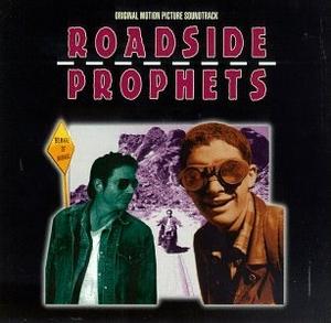 Roadside Prophets: Original Motion Picture Soundtrack album cover