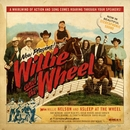 Willie And The Wheel album cover