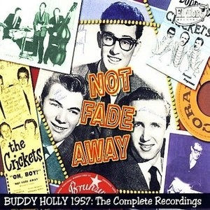 Not Fade Away: Buddy Holly 1957 Complete Recordings album cover