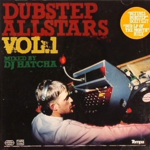 Dubstep Allstars, Vol.1: Mixed by DJ Hatcha album cover