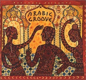 Putumayo Presents: Arabic Groove album cover