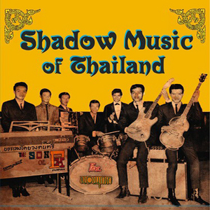 Shadow Music Of Thailand album cover
