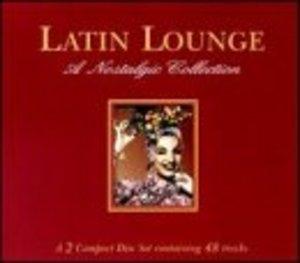 Latin Lounge: A Nostalgic Collection album cover
