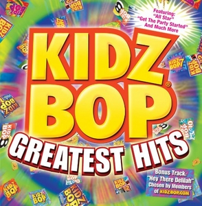 Kidz Bop Greatest Hits album cover