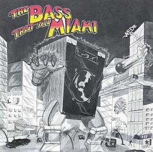 The Bass That Ate Miami album cover