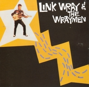 Link Wray And The Wraymen album cover