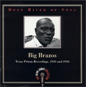 Deep River Of Song: Big Brazos album cover