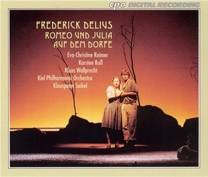 Delius: A Village Romeo And Julia album cover