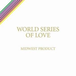 World Series Of Love album cover