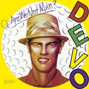 Q: Are We Not Men? A: We Are Devo! (Remastered) album cover