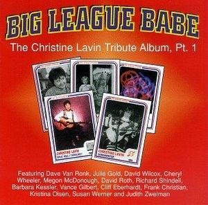 Big League Babe: The Christine Lavin Tribute Pt.1 album cover