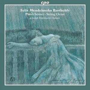 Mendelssohn: Piano Sextet, String Octet album cover