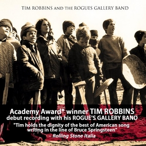 Tim Robbins & The Rogues Gallery Band album cover