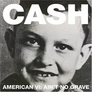 American VI: Ain't No Grave album cover