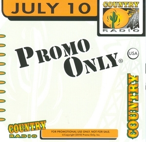 Promo Only: Country Radio July '10 album cover