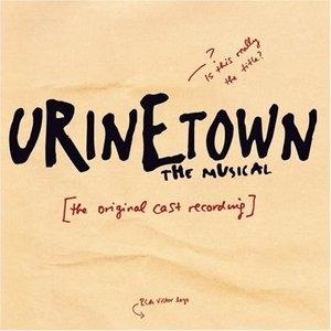 Urinetown (2001 Original Cast) album cover