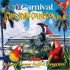 Carnival Steel Drum Collection, Vol. 8: Jimmy Buffett Favorites album cover