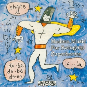 Modern Music For Swinging Superheroes album cover