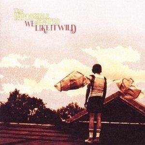 We Like It Wild album cover