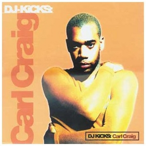 DJ-Kicks: Carl Craig album cover