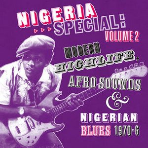 Nigeria Special: Modern Highlife, Afro-Sounds And Nigerian Blues Vol. 2 album cover