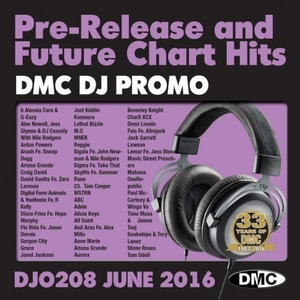 DMC DJ Promo, Vol. 208 (June 2016): Pre-Release And Future Chart Hits album cover