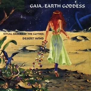 Gaia, Earth Goddess: Ritual Dances Of The Mother album cover