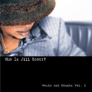 Who Is Jill Scott: Words And Sounds Vol.1 album cover