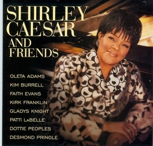 Shirley Caesar And Friends album cover