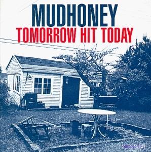 Tomorrow Hit Today album cover