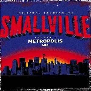 Smallville Vol.2: Original Soundtrack (Metropolis Mix) album cover
