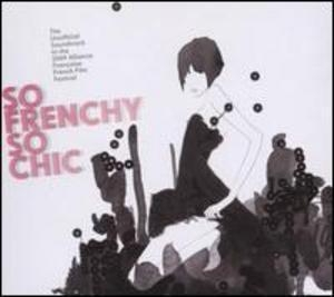 So Frenchy So Chic 2009 album cover