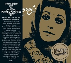 Pomegranates: Persian Pop, Funk, Folk, and Psych Of The 60s & 70s  album cover